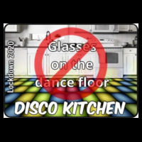 With CHARITY - Adults Disco Kitchen - No Glasses on the Dance Floor (BACK SLOGAN) T Shirt £13.00 Design